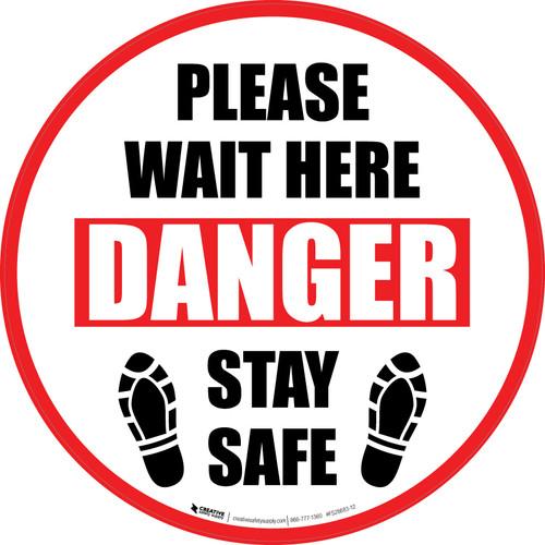Please Wait Here Danger: Stay Safe Shoe Prints Circular - Floor Sign