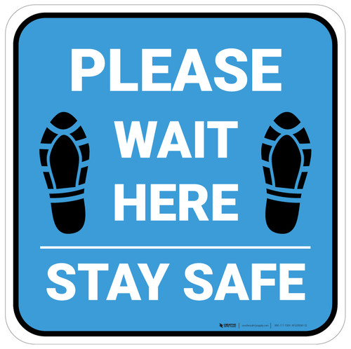 Please Wait Here Stay Safe Shoe Prints Blue Square - Floor Sign