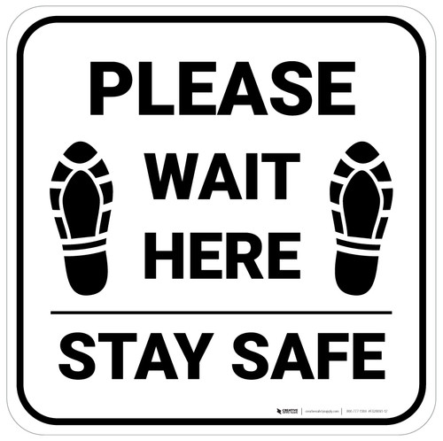 Please Wait Here Stay Safe Shoe Prints Square - Floor Sign