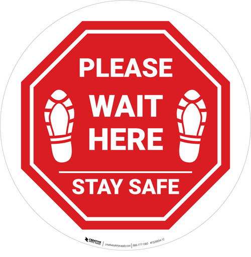 Please Wait Here Stay Safe Shoe Prints Stop Circular - Floor Sign