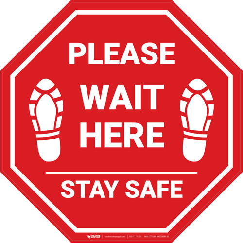 Please Wait Here Stay Safe Shoe Prints Stop - Floor Sign