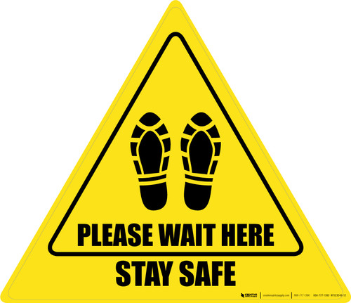 Please Wait Here Stay Safe Shoe Prints Triangle - Floor Sign