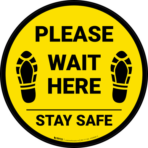 Please Wait Here Stay Safe Shoe Prints Yellow Circular - Floor Sign