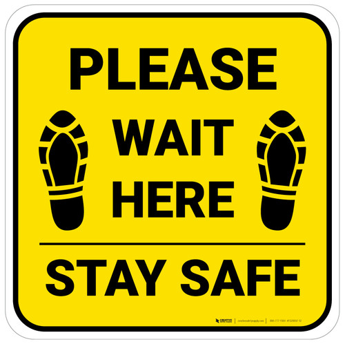 Please Wait Here Stay Safe Shoe Prints Yellow Square - Floor Sign