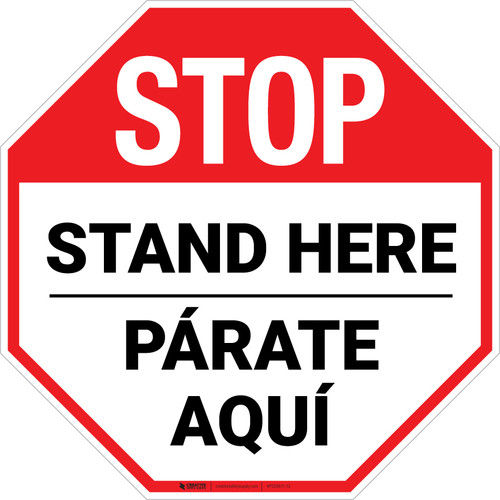 STOP Stand Here Parate Aqui Bilingual Stop - Floor Sign