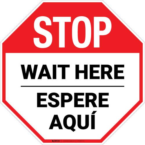 STOP Wait Here Espere Aqui Bilingual Stop - Floor Sign