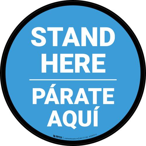 Stand Here Parate Aqui Bilingual Blue Circular - Floor Sign