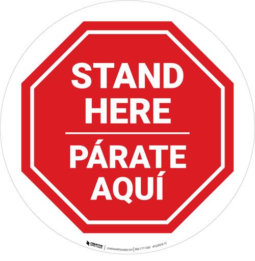 Stand Here Parate Aqui Bilingual Stop Circular - Floor Sign