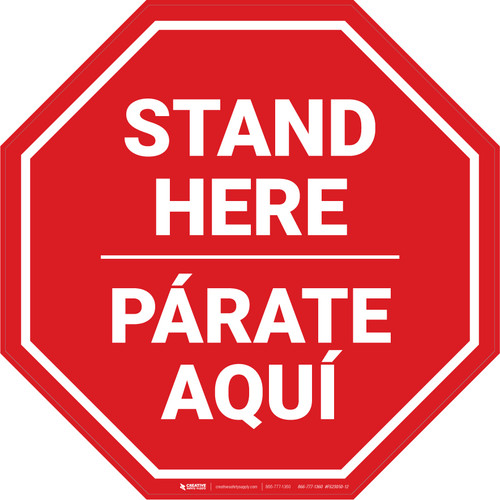 Stand Here Parate Aqui Bilingual Stop - Floor Sign