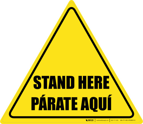 Stand Here Parate Aqui Bilingual Triangle - Floor Sign