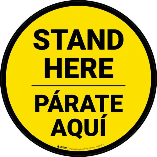 Stand Here Parate Aqui Bilingual Yellow Circular - Floor Sign