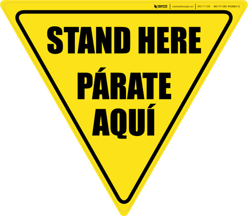 Stand Here Parate Bilingual Aqui Yield - Floor Sign