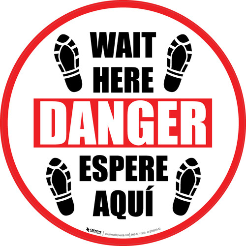 Wait Here Danger Espere Aqui Shoe Prints Bilingual Circular - Floor Sign