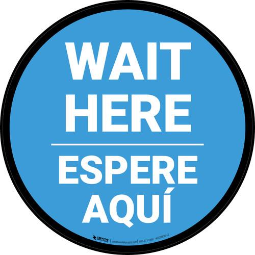 Wait Here Espere Aqui Bilingual Blue Circular - Floor Sign