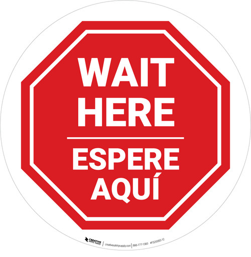 Wait Here Espere Aqui Bilingual Stop Circular - Floor Sign