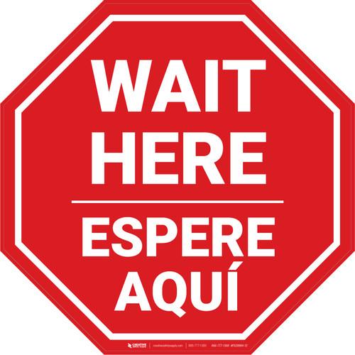 Wait Here Espere Aqui Bilingual Stop - Floor Sign