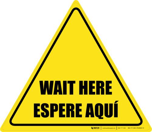 Wait Here Espere Aqui Bilingual Triangle - Floor Sign