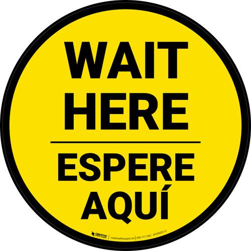 Wait Here Espere Aqui Bilingual Yellow Circular - Floor Sign