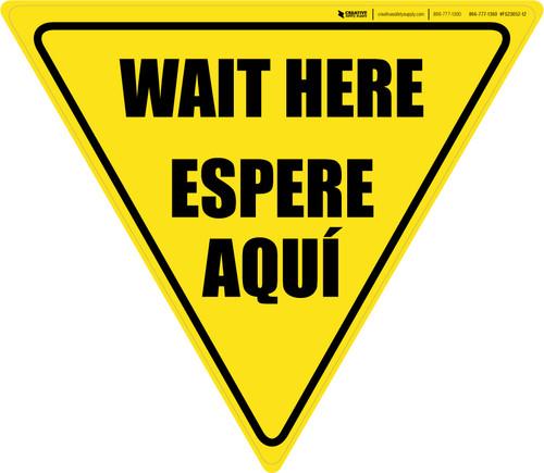 Wait Here Espere Aqui Bilingual Yield - Floor Sign