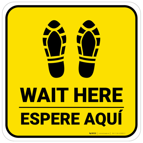 Wait Here Espere Aqui Shoe Prints Bilingual Yellow Square - Floor Sign