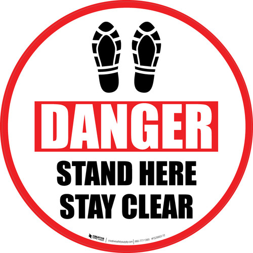 Danger: Stand Here and Stay Clear Shoe Prints Circular - Floor Sign