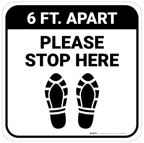Please Stop Here 6 Ft Apart Shoe Prints Square - Floor Sign