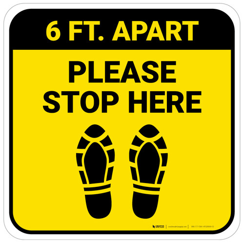 Please Stop Here 6 Ft Apart Shoe Prints Yellow Square - Floor Sign