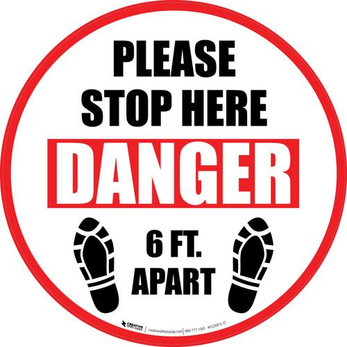 Please Stop Here Danger 6 Ft Apart Shoe Prints Circular - Floor Sign