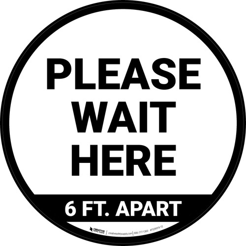 Please Wait Here 6 Ft Apart Circular - Floor Sign