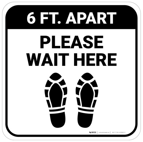 Please Wait Here 6 Ft Apart Shoe Prints Square - Floor Sign