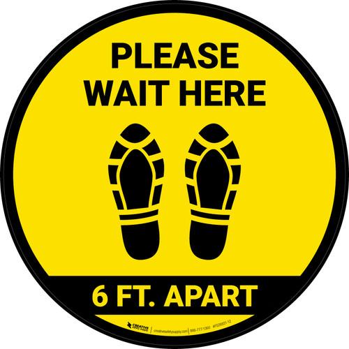 Please Wait Here 6 Ft Apart Shoe Prints Yellow Circular - Floor Sign