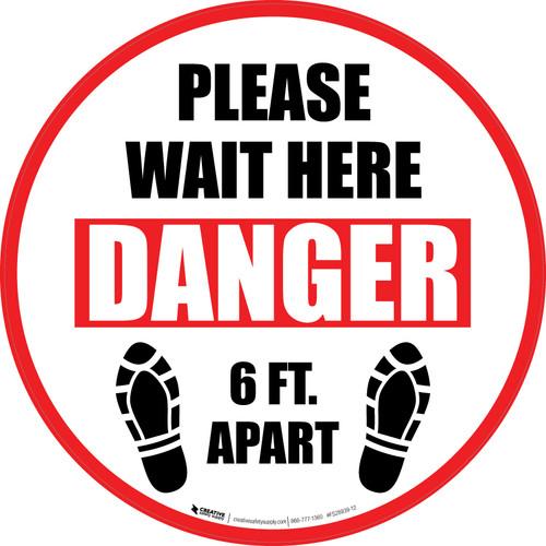 Please Wait Here Danger 6 Ft Apart Shoe Prints Circular - Floor Sign
