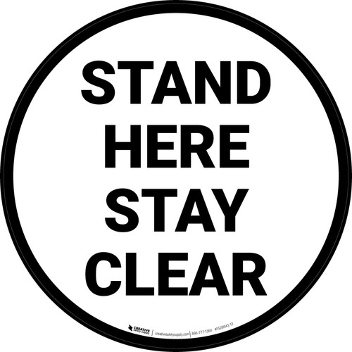 Stand Here Stay Clear Circular - Floor Sign