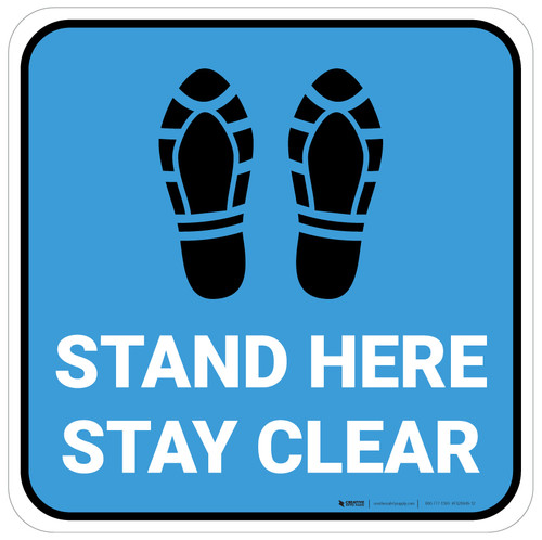 Stand Here Stay Clear Shoe Prints Blue Square - Floor Sign