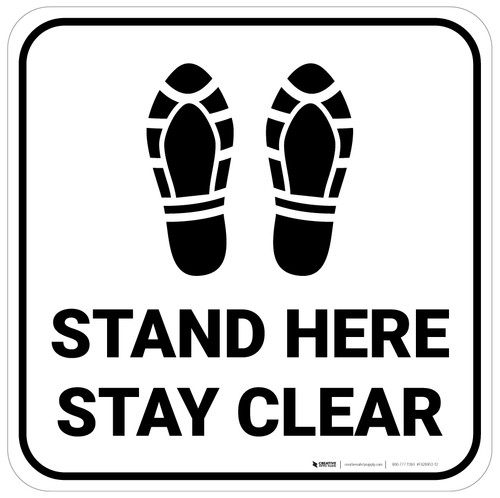 Stand Here Stay Clear Shoe Prints Square - Floor Sign
