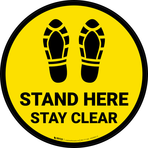 Stand Here Stay Clear Shoe Prints Yellow Circular - Floor Sign
