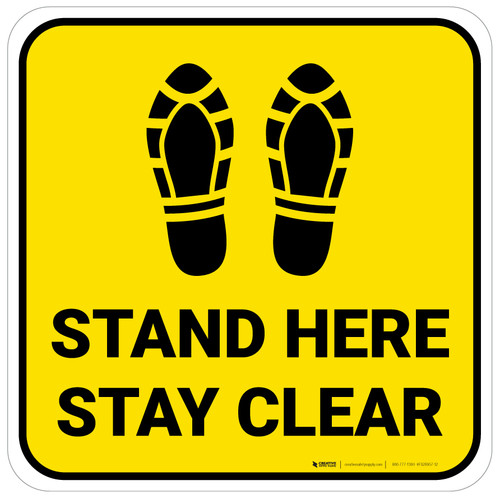 Stand Here Stay Clear Shoe Prints Yellow Square - Floor Sign