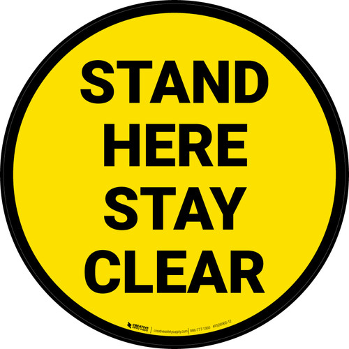 Stand Here Stay Clear Yellow Circular - Floor Sign