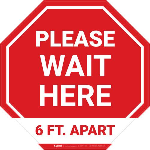 Please Wait Here 6 Ft. Apart Stop - Floor Sign