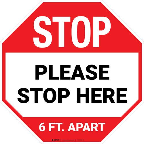 STOP Please Stop Here 6 Ft Apart Stop - Floor Sign