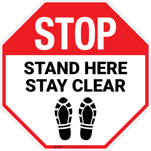 STOP Stand Here Stay Clear Shoe Prints Stop - Floor Sign