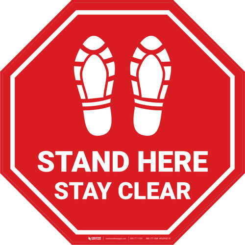 Stand Here Stay Clear Shoe Prints Stop - Floor Sign