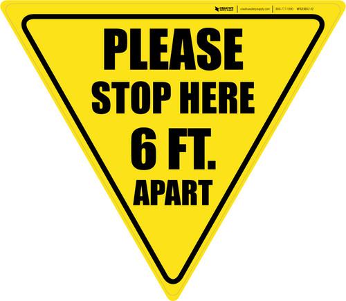 Please Stop Here 6 Ft Apart Yield - Floor Sign
