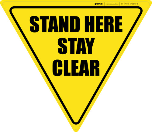 Stand Here Stay Clear Yield - Floor Sign