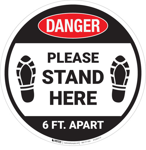 Danger: Please Stand Here 6 Ft. Apart Shoe Prints OSHA Circular - Floor Sign