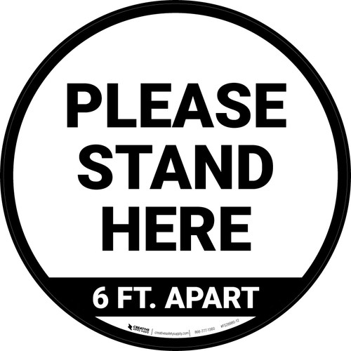 Please Stand Here 6 Ft. Apart Circular - Floor Sign
