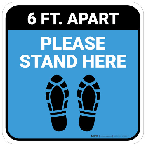Please Stand Here 6 Ft. Apart Shoe Prints Blue Square - Floor Sign