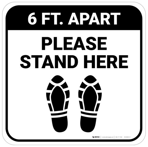 Please Stand Here 6 Ft. Apart Shoe Prints Square - Floor Sign