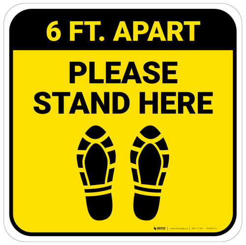 Please Stand Here 6 Ft. Apart Shoe Prints Yellow Square - Floor Sign