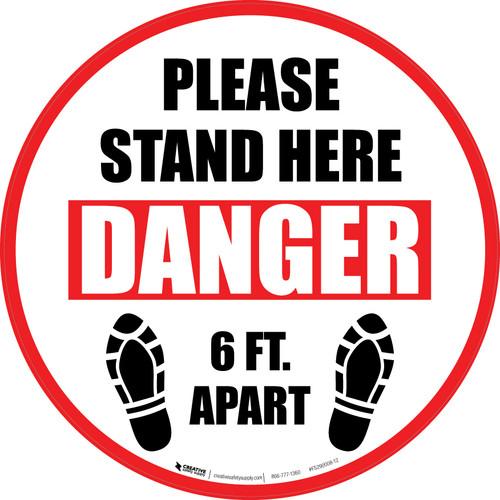Please Stand Here Danger - 6 Ft. Apart Shoe Prints Circular - Floor Sign